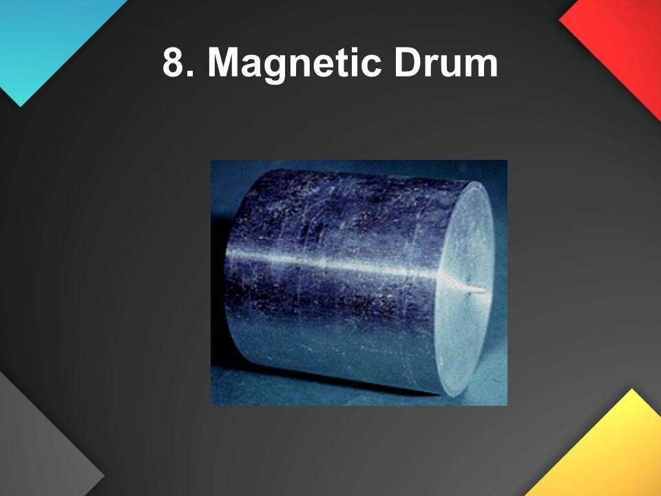 8. Magnetic Drum