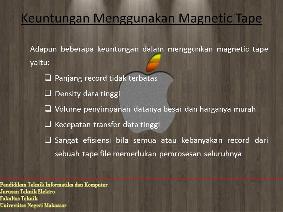 Keterbatasan Menggunakan Magnetic Tape Keterbatasan - keterbatasan menggunakan magnetic tape yaitu:  Akses langsung terhadap record lambat  Masalah lingkungan  Memerlukan penafsiran terhadap mesin  Proses harus sequential