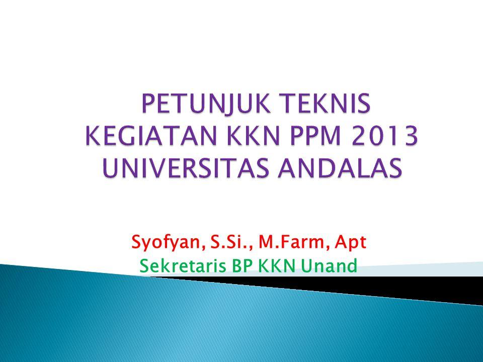 Selama pelaksanaan KKN-PPM, mahasiswa dilarang: 1.