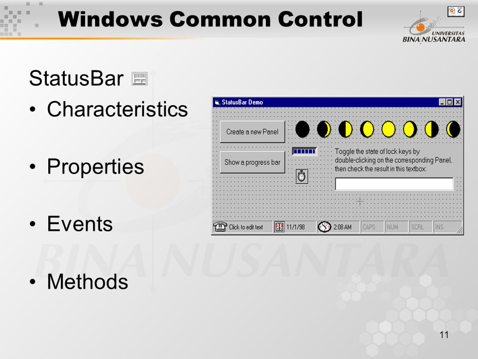 11 Windows Common Control StatusBar Characteristics Properties Events Methods