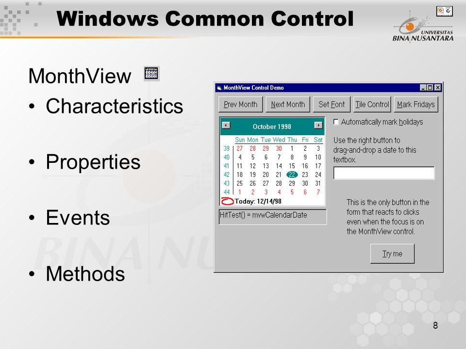 8 Windows Common Control MonthView Characteristics Properties Events Methods