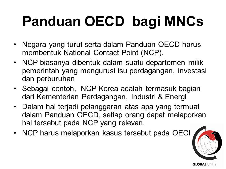 37 Panduan OECD bagi MNCs Negara yang turut serta dalam Panduan OECD harus membentuk National Contact Point (NCP).