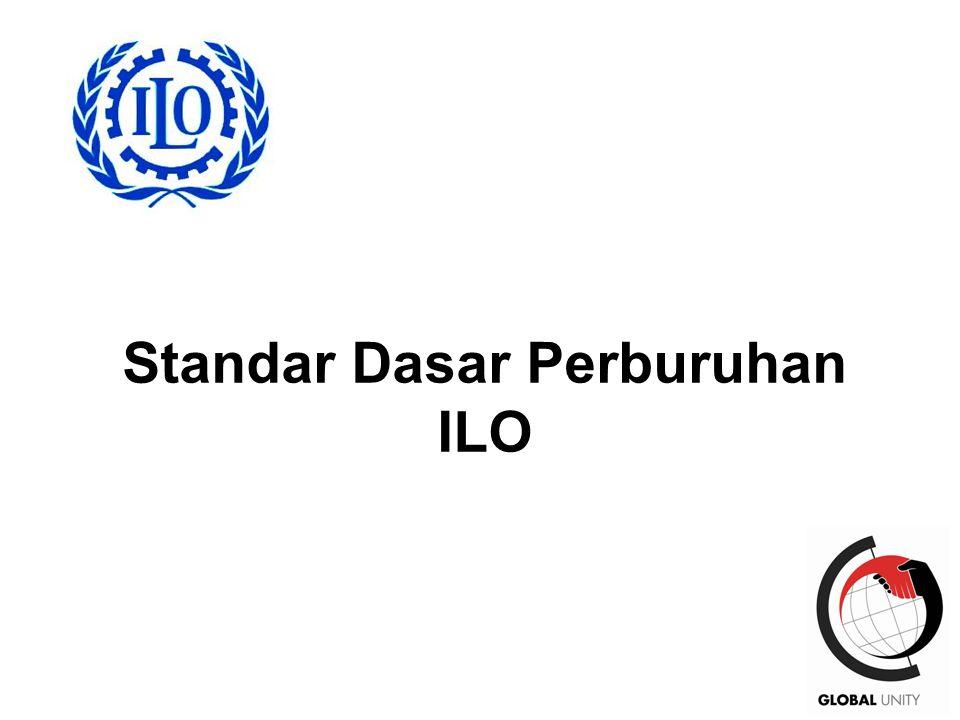 7 Standar Dasar Perburuhan ILO