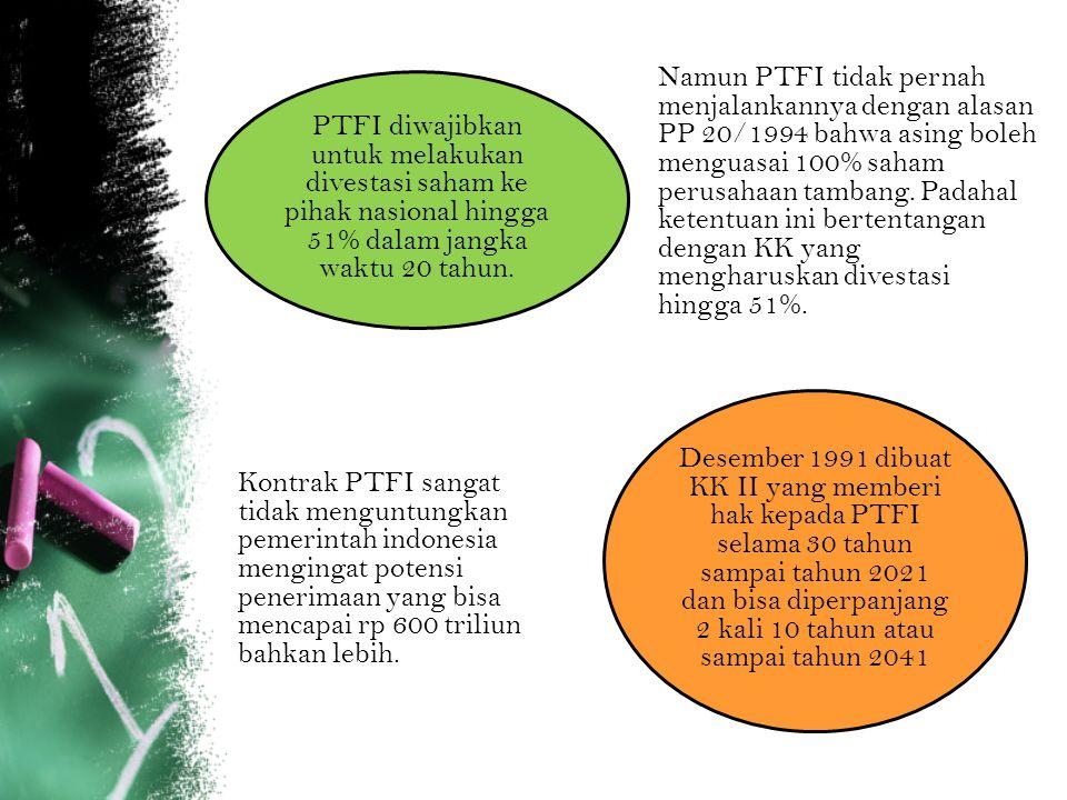 PTFI diwajibkan untuk melakukan divestasi saham ke pihak nasional hingga 51% dalam jangka waktu 20 tahun. Namun PTFI tidak pernah menjalankannya denga