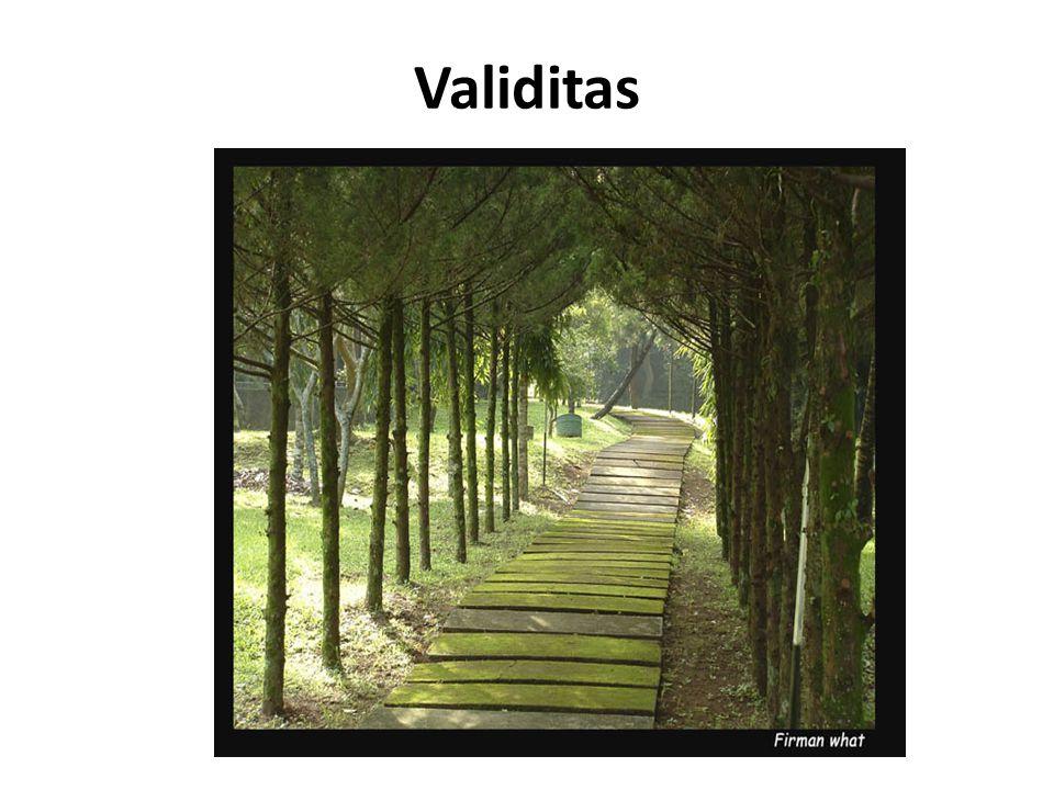 Validitas didefinisikan sebagai sejauh mana tes mampu mengukur apa yang didesain untuk diukur.