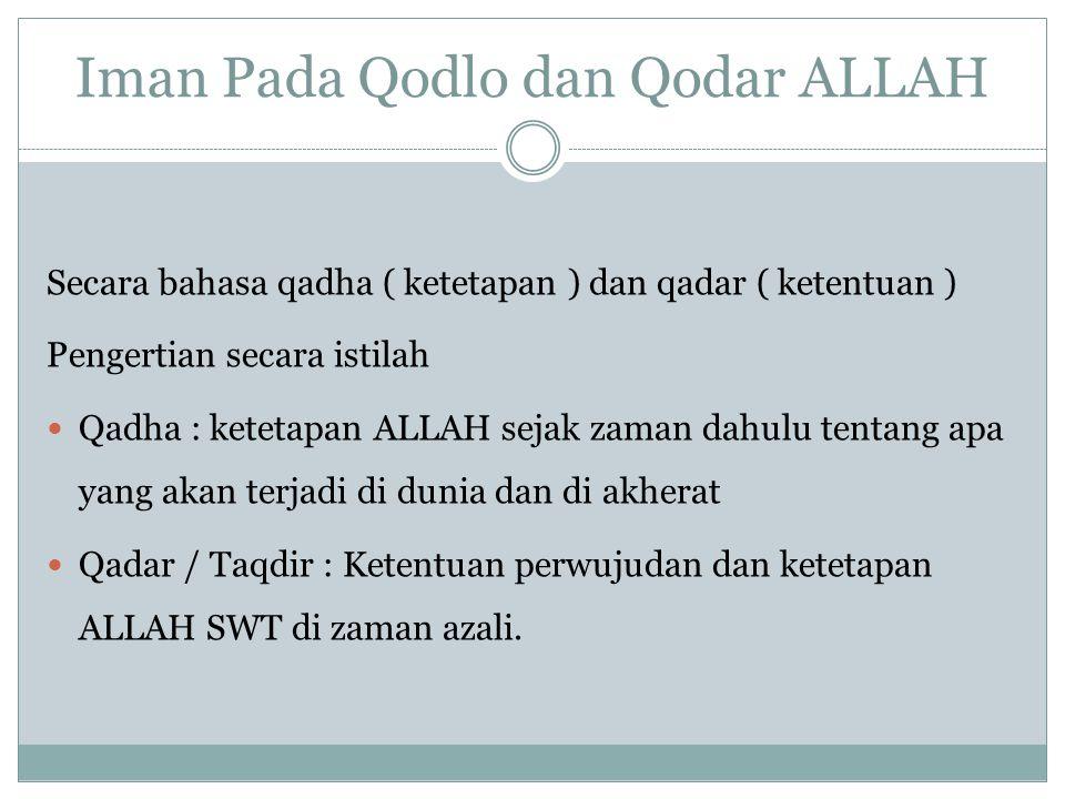  Macam – macam Qiyamat :  Qiyamat Sughro : Ketika seseorang meninggal  Qiyamat Kubro: Ketika dunia seisinya hancur lebur Lamanya Kiyamat Kubro sampai ke Syurga / Neraka : Bagi Orang kafir 50.000 tahun karenaharus melewati 50 Negara dengan waktu masing-masing 1000 tahun, Bagi Mukmin sholih ibarat sholat wajib sehari semalam, bagi yang maksiyat tergantung tingkat kemaksiyatan mereka (Kitab Kasyifah Al-saja)  Urutan kejadian hari qiyamat: Mulai meninggal Yaumul ba'ts Yaumul mahsyar Yaumul hisab Yaumul mizan Al-jannah Yaumul shirot Al-Naar Barzakh Jika mendapat ridlo Allah SWT