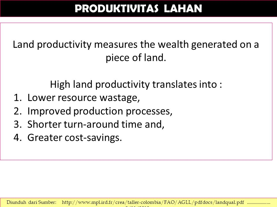 Land productivity measures the wealth generated on a piece of land.