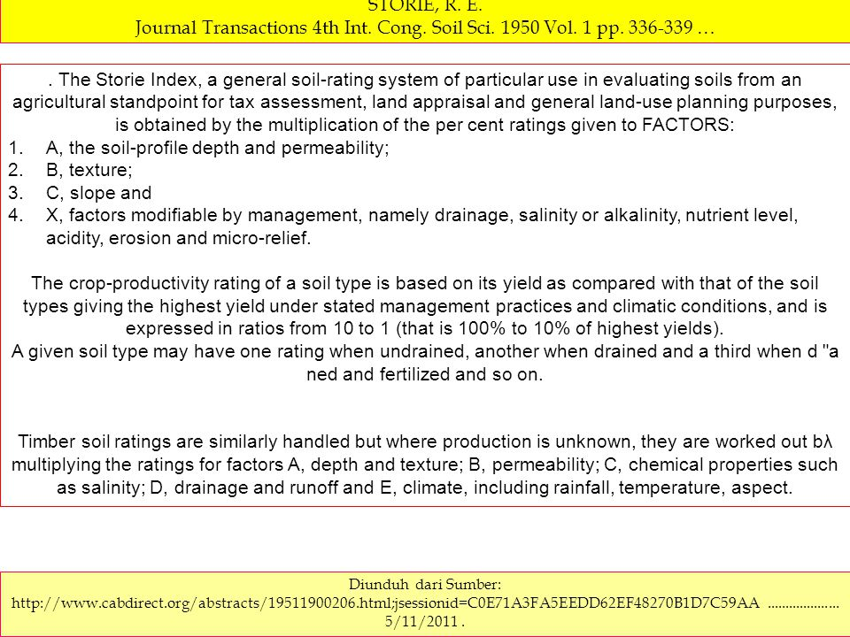 Storie Index Rating System … The Storie Index Rating System ranks soil characteristics according to their suitability for agriculture from Grade 1 soils (80 to 100 rating), which have few or no limitations for agricultural production, to Grade 6 soils (rating of less than 10), which are not suitable for agriculture.