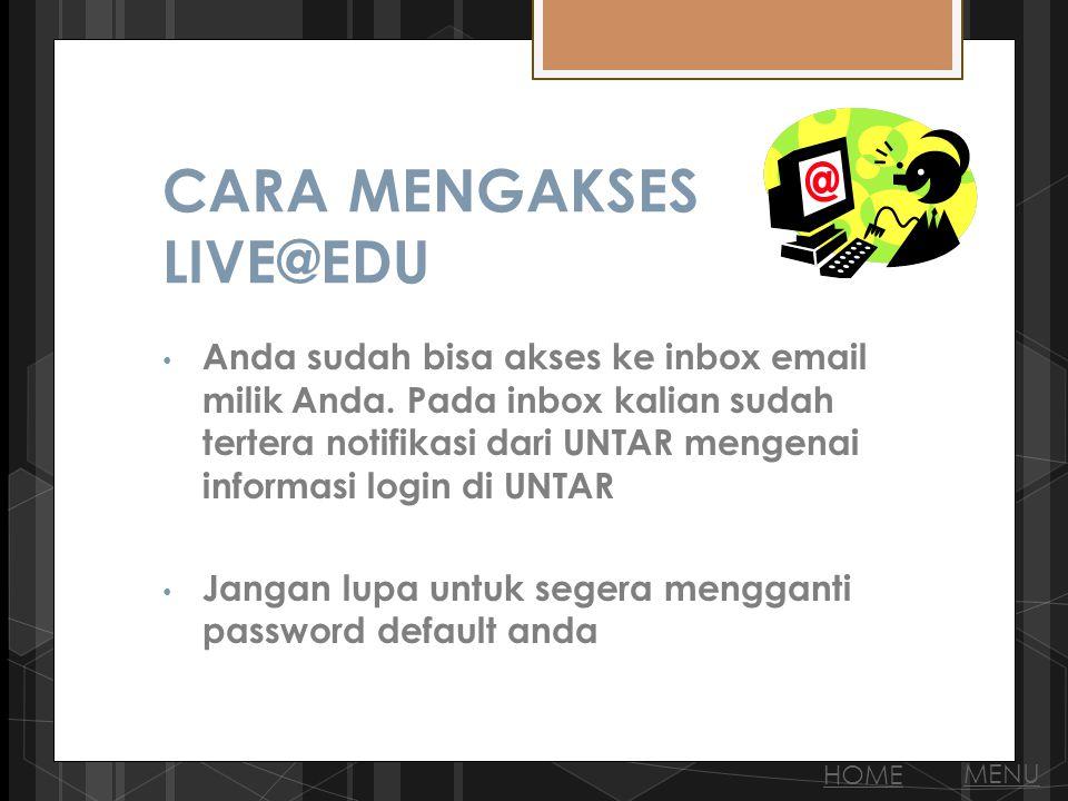 CARA MENGAKSES LIVE@EDU Anda sudah bisa akses ke inbox email milik Anda.