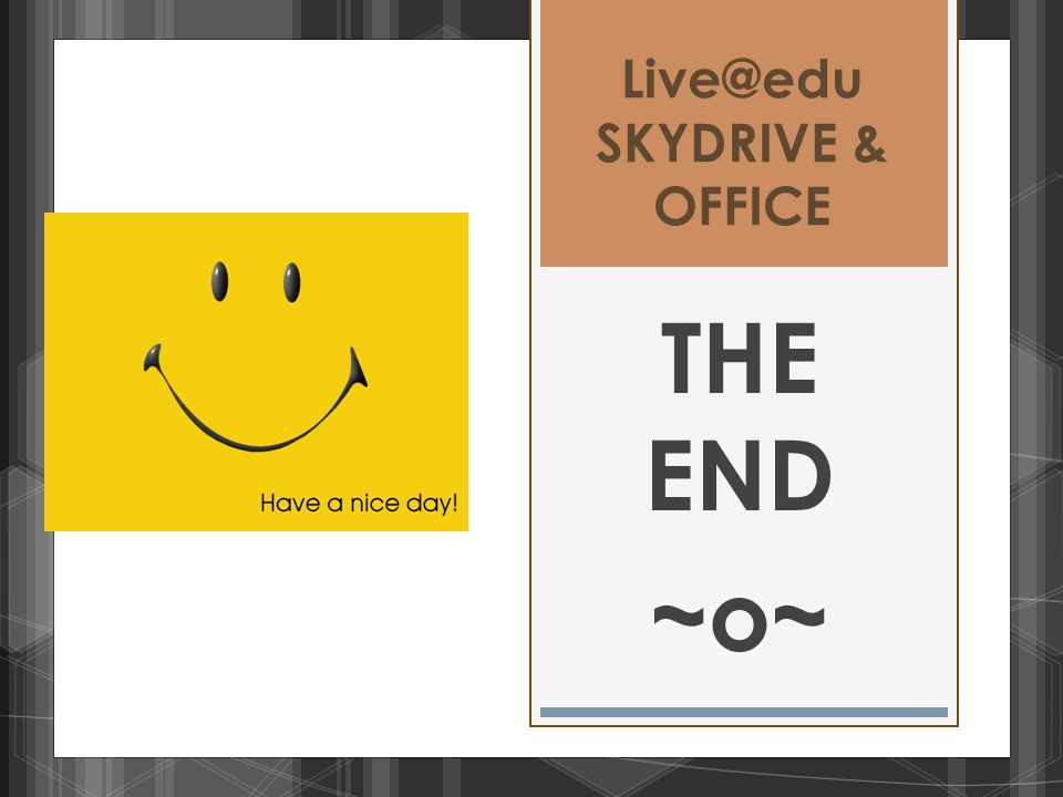 Live@edu SKYDRIVE & OFFICE THE END ~o~