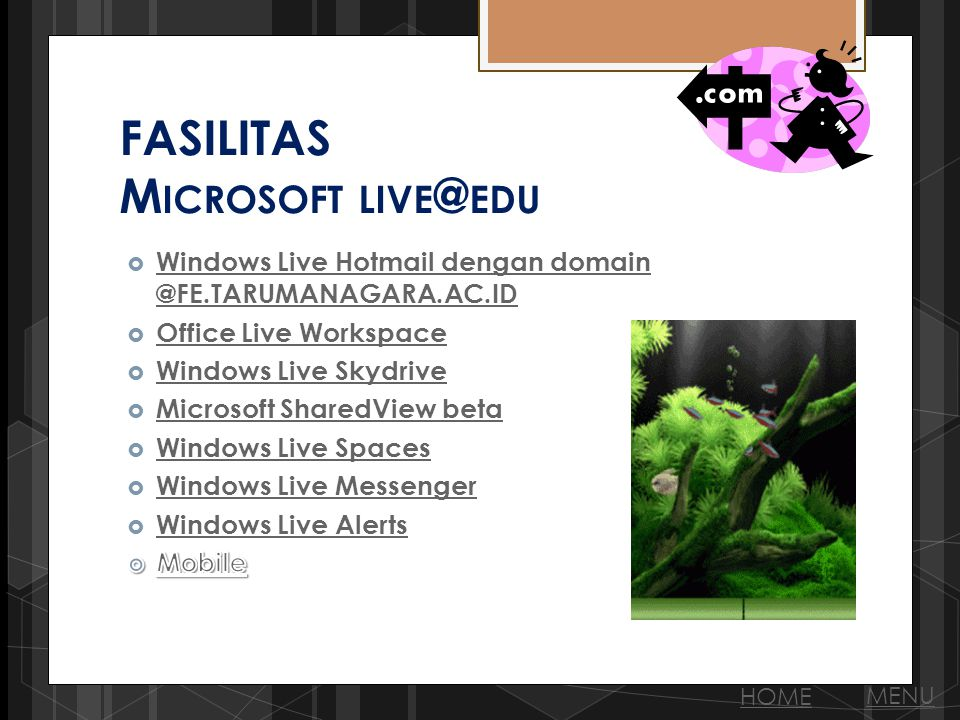 FASILITAS M ICROSOFT LIVE @ EDU MENU HOME