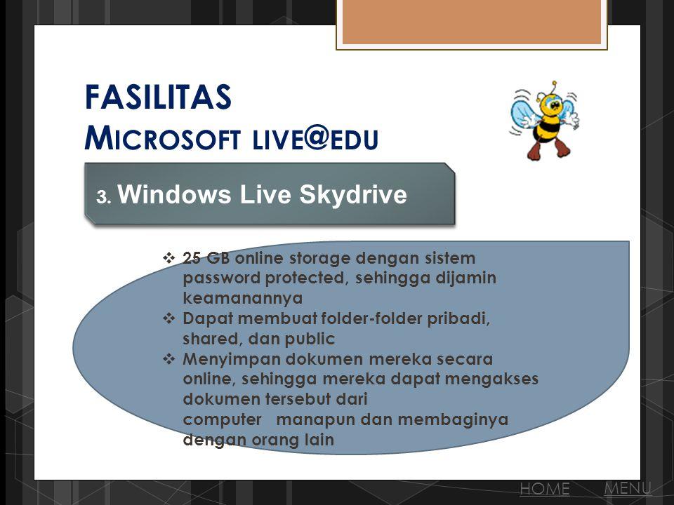 FASILITAS M ICROSOFT LIVE @ EDU 3.
