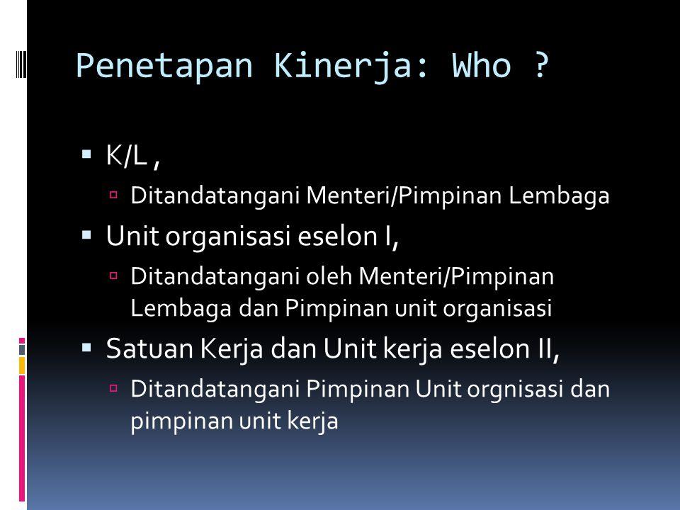 Penetapan Kinerja: Who .