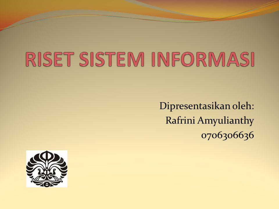 Dipresentasikan oleh: Rafrini Amyulianthy 0706306636
