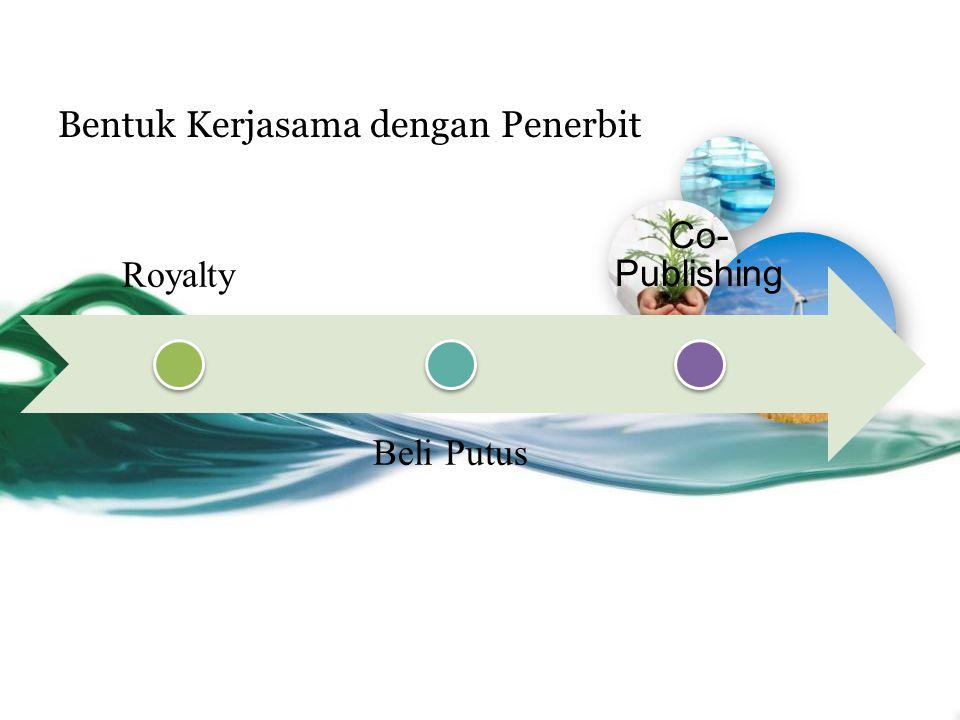 Royalty Beli Putus Co- Publishing Bentuk Kerjasama dengan Penerbit