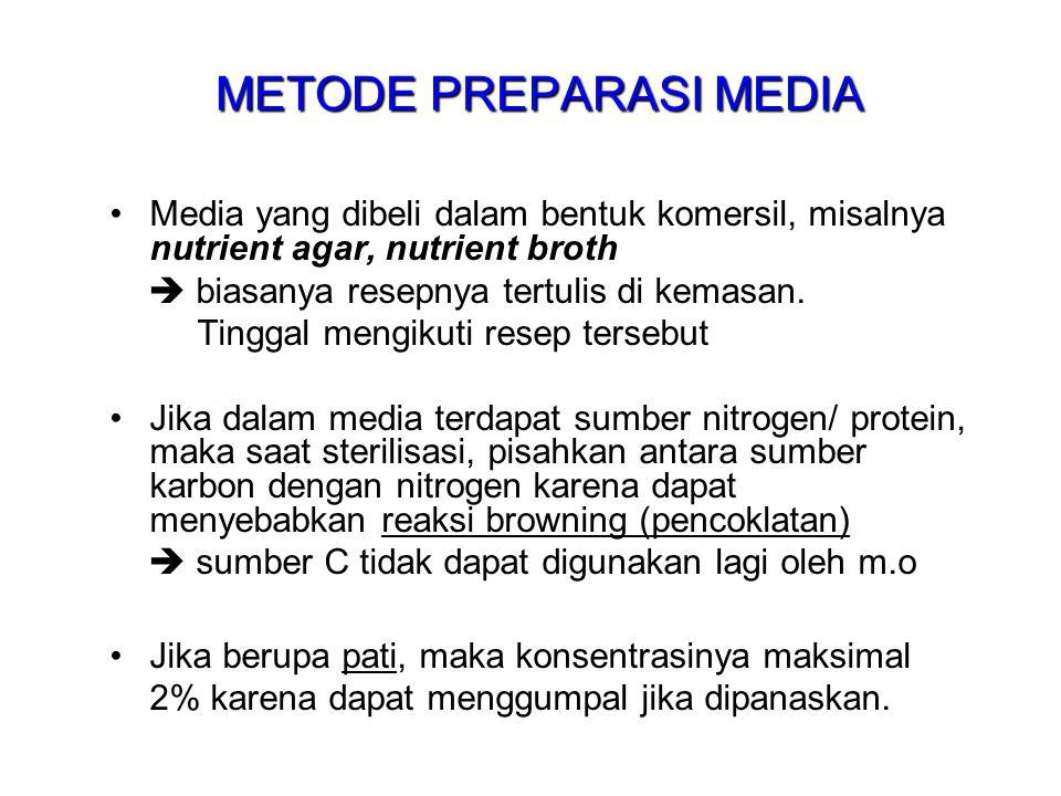 METODE PREPARASI MEDIA Media yang dibeli dalam bentuk komersil, misalnya nutrient agar, nutrient broth  biasanya resepnya tertulis di kemasan. Tingga
