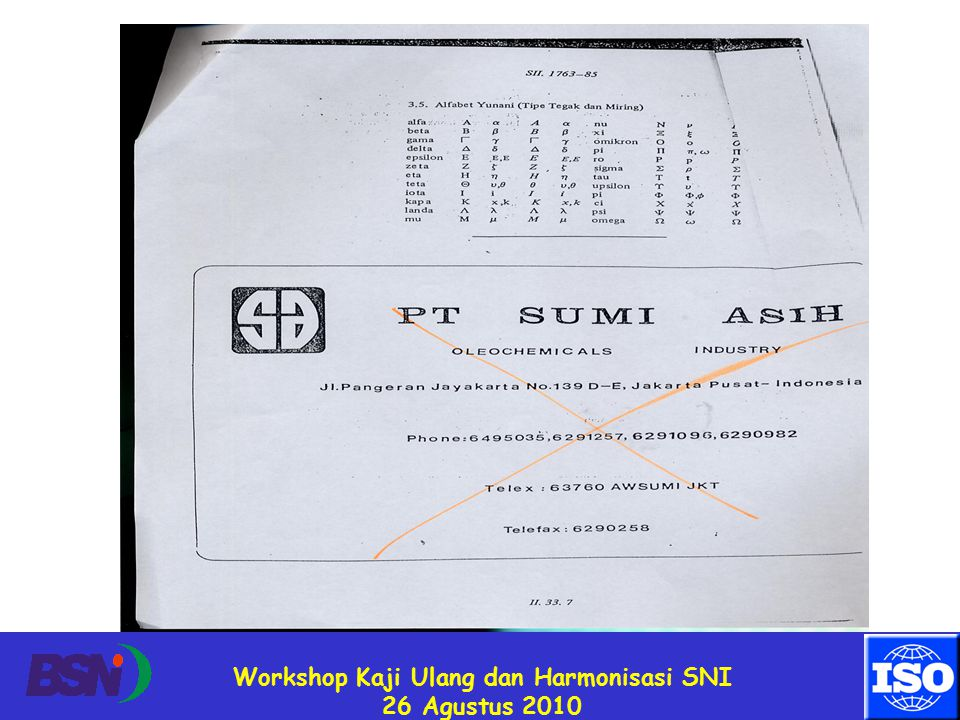 Workshop Kaji Ulang dan Harmonisasi SNI 26 Agustus 2010