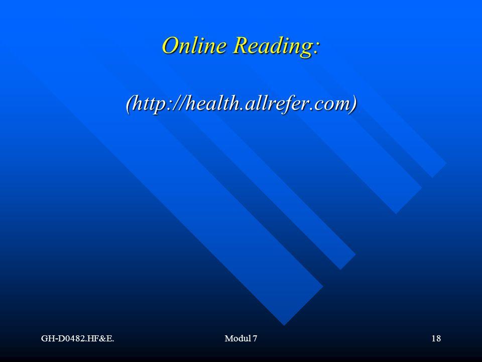 GH-D0482.HF&E.Modul 718 Online Reading: (http://health.allrefer.com)