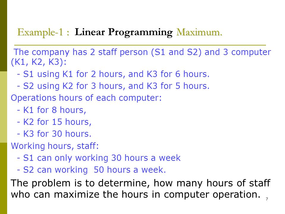 7 Example-1 : Maximum.Example-1 : Linear Programming Maximum.
