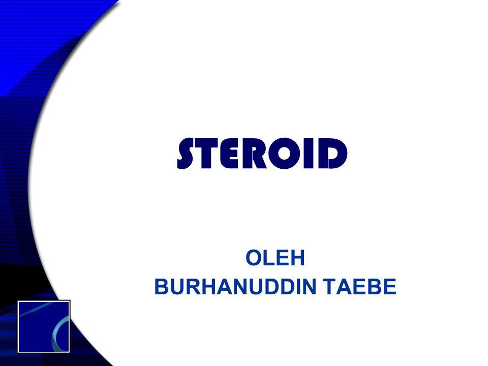 STEROID OLEH BURHANUDDIN TAEBE