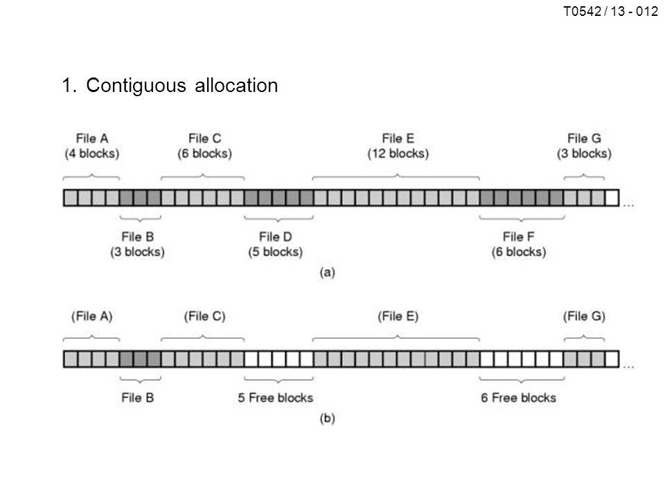 T0542 / 13 - 012 1.Contiguous allocation