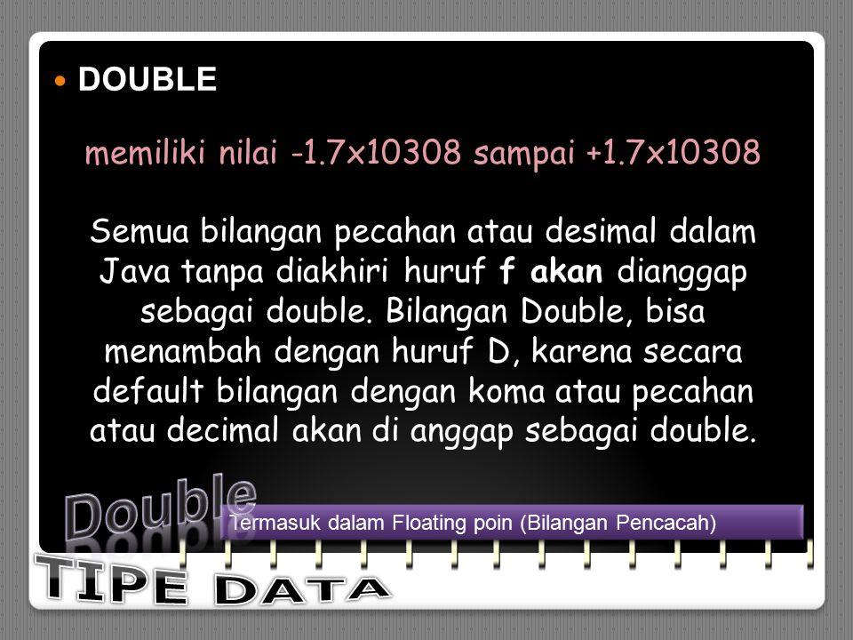 LONG LONG (Merupakan salah satu tipe data numerik yang termasuk integer.) Memiliki nilai dari -9223372036854775808 sampai 9223372036854775807 dan mene