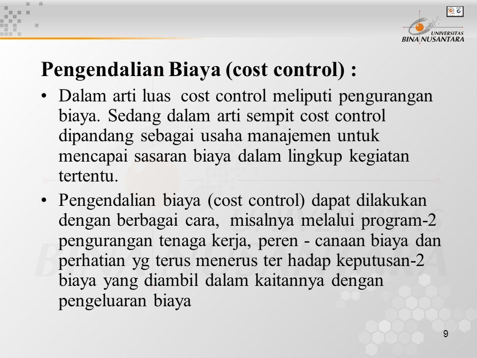 20 Dua aspek utama dalam perenecanaan Biaya Distribusi sbb.