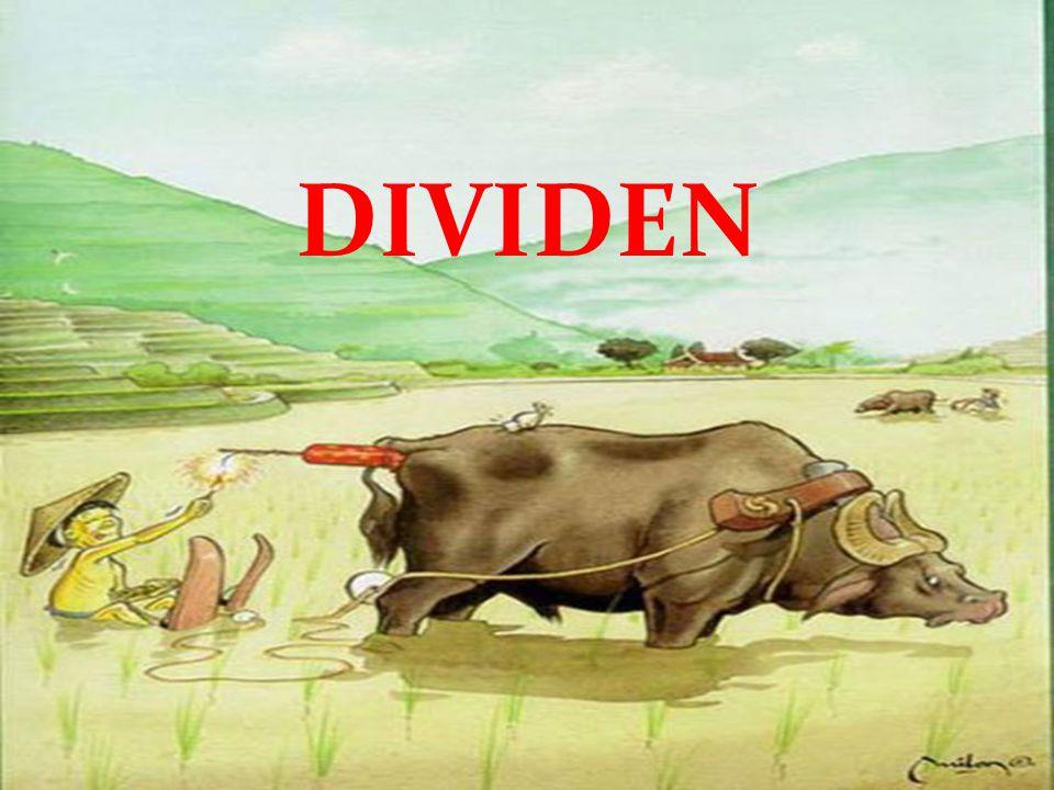 KEBIJAKAN DIVIDEN Berapa banyak laba yang harus dibayarkan pada pemegang saham (dividen) dan berapa banyak yang harus ditanam kembali ke perusahaan (Laba ditahan)
