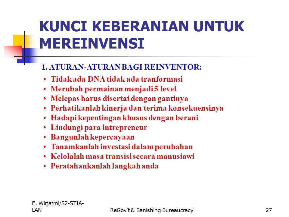 E. Wirjatmi/S2-STIA- LANReGov't & Banishing Bureaucracy26 1. MENYELARASKAN STRATEGI-STRATEGI: MENGGUNAKAN STRATEGI INTI UNTUK MEMISAHKAN USAHA MENGGUK