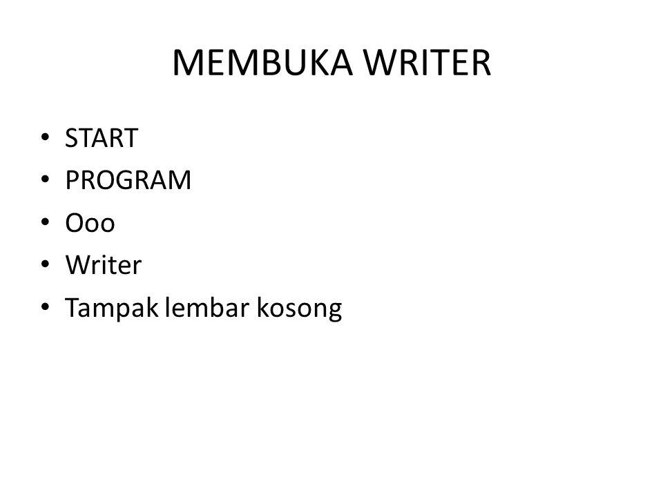MEMBUKA WRITER START PROGRAM Ooo Writer Tampak lembar kosong