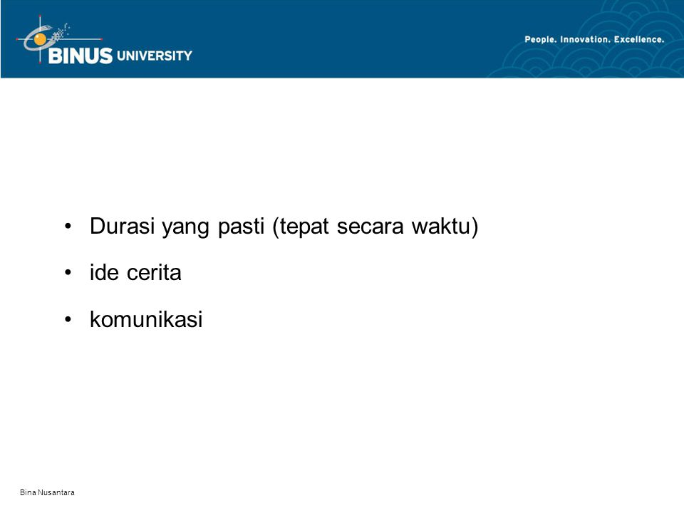Durasi yang pasti (tepat secara waktu) ide cerita komunikasi Bina Nusantara