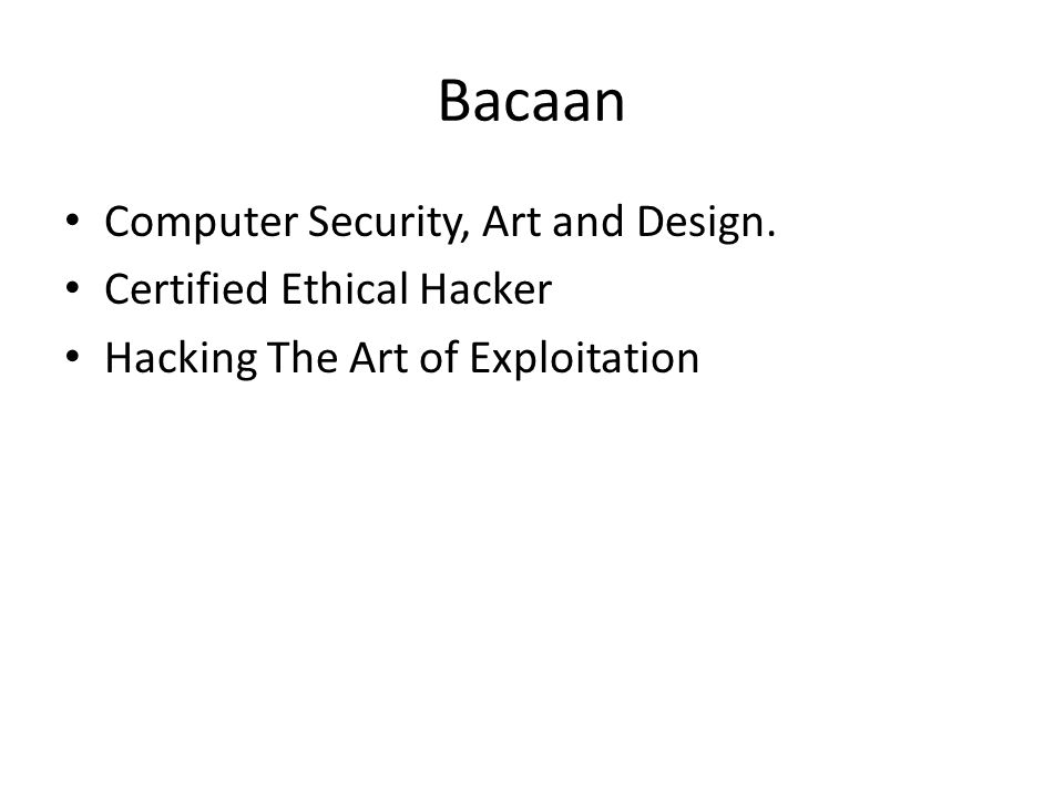 Bacaan Computer Security, Art and Design. Certified Ethical Hacker Hacking The Art of Exploitation