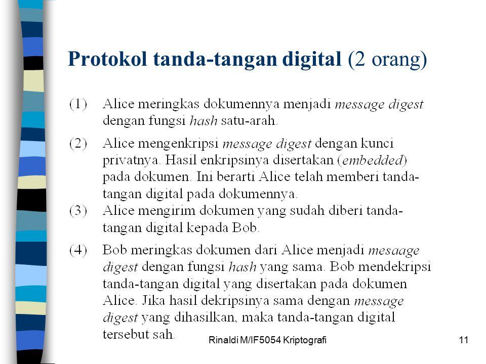 Rinaldi M/IF5054 Kriptografi11 Protokol tanda-tangan digital (2 orang)