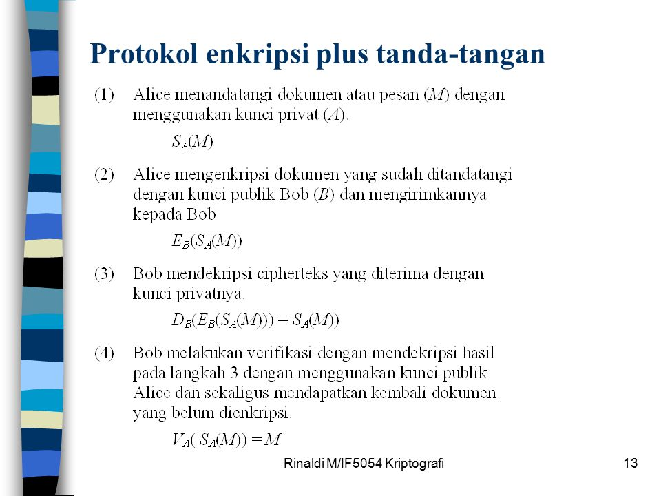 Rinaldi M/IF5054 Kriptografi13 Protokol enkripsi plus tanda-tangan