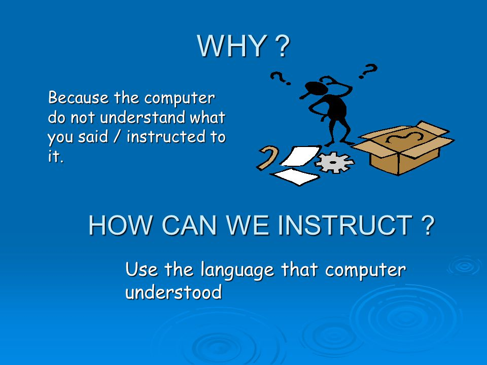 How to instruct computer .  Using Indonesian language ?.