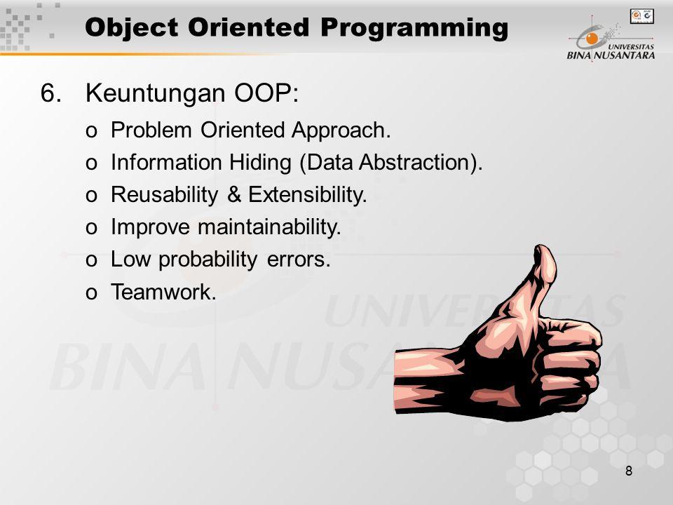 19 Penutup Untuk memahami perbedaan antara POP dan OOP mahasiswa membahas tugas pertemuan 2 no 1, 2, dan 3.