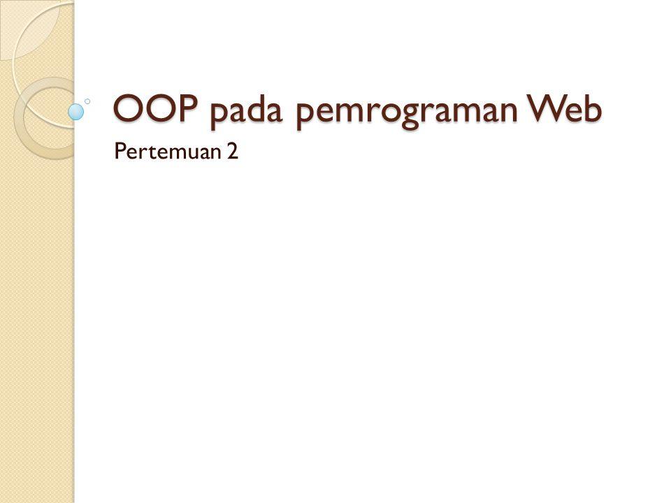 OOP pada pemrograman Web Pertemuan 2