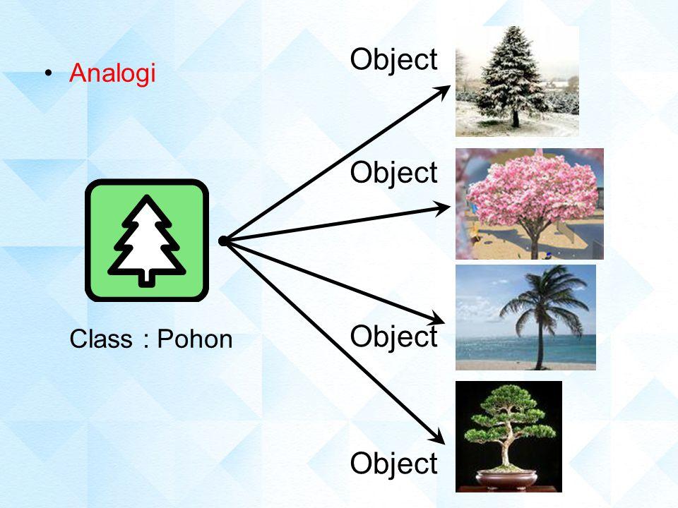 MEMBUAT CLASS dan OBJECT Class sangat mirip dengan struktur, kecuali pada class, terdapat method, dan class memiliki sifat inheritance (pewarisan) dan polymorphism (morph = berubah bentuk, poly = banyak, polymorphism = berubah ke banyak bentuk).