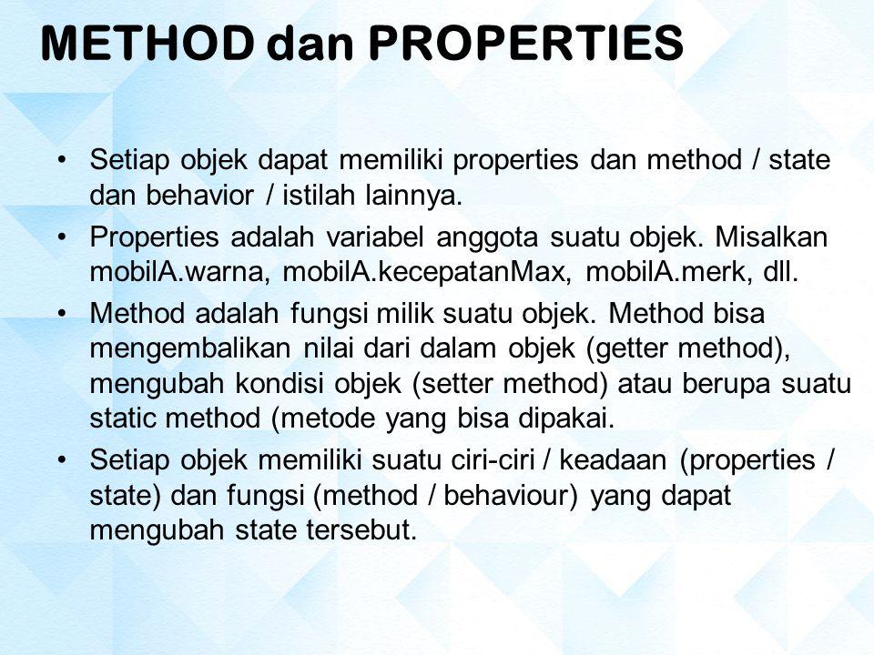 State merupakan suatu identitas dari objek.Setiap barang memiliki nama, harga, jenis, dll..