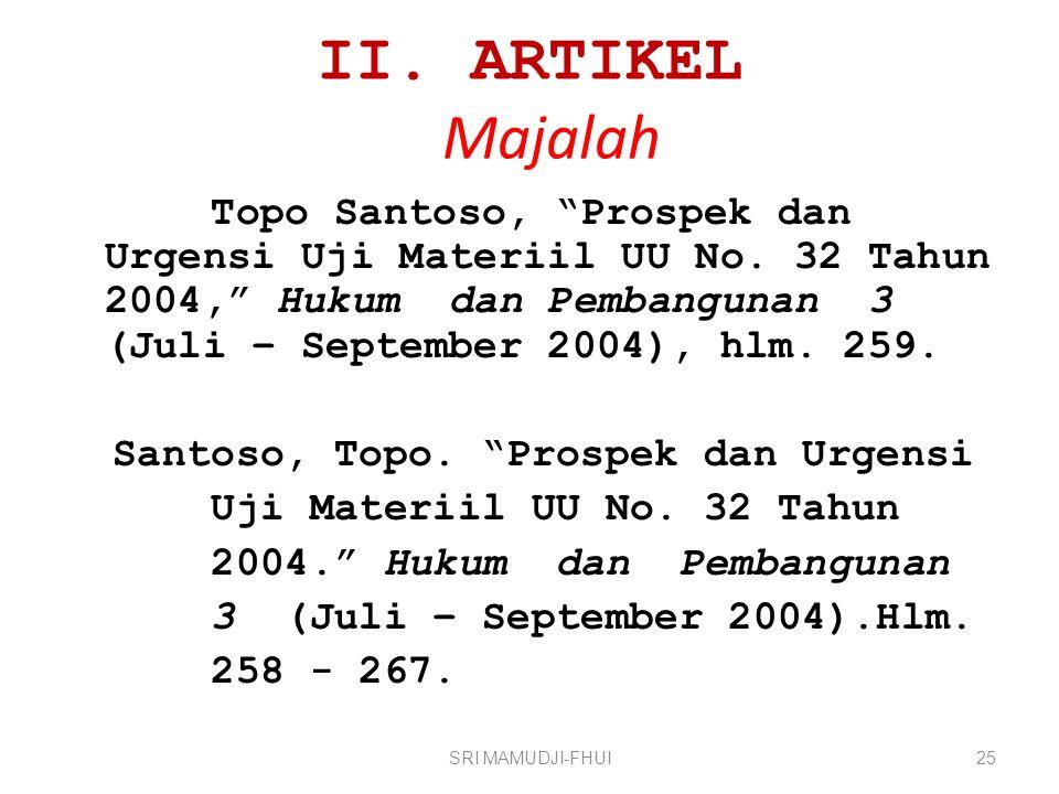 II.ARTIKEL Majalah Topo Santoso, Prospek dan Urgensi Uji Materiil UU No.