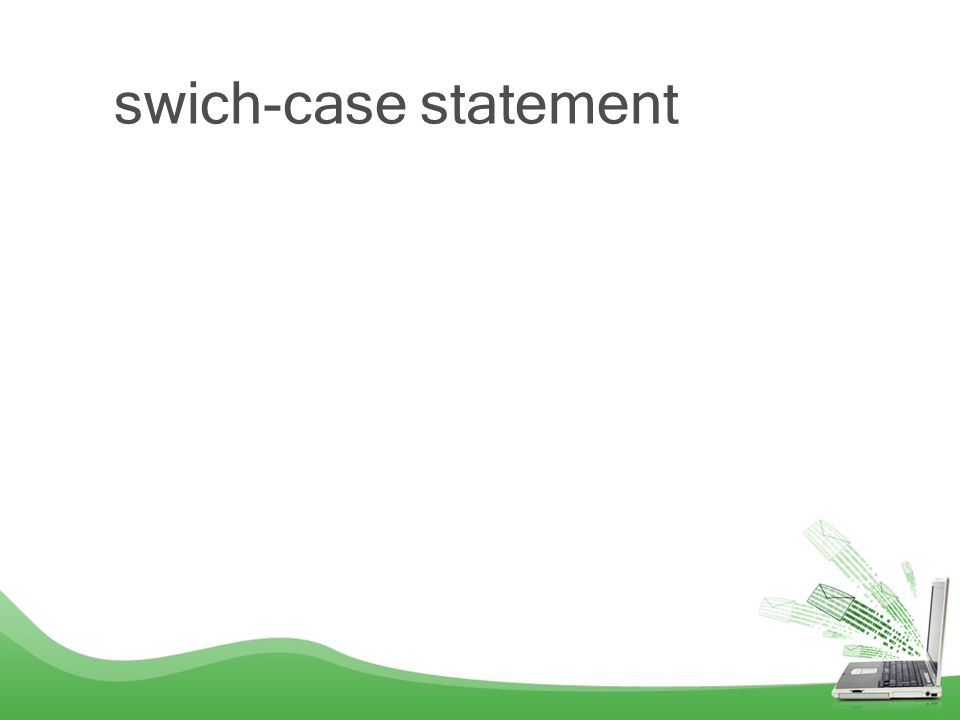 swich-case statement