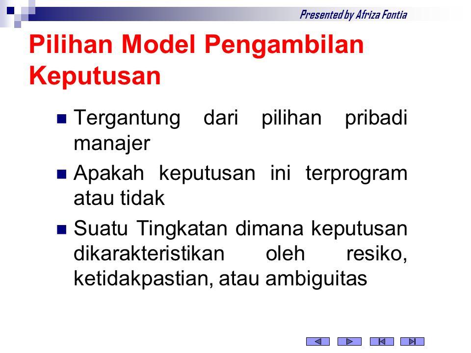 3 Model Pengambilan Keputusan  Model Klasik  Model Administratif  Model Politis Presented by M.