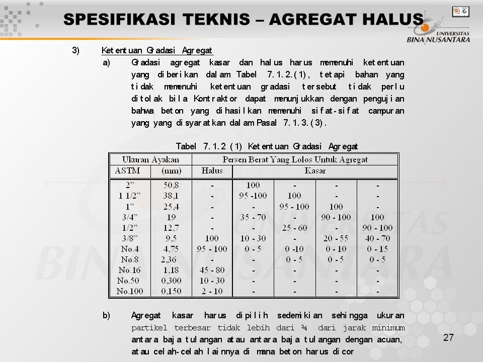 27 SPESIFIKASI TEKNIS – AGREGAT HALUS