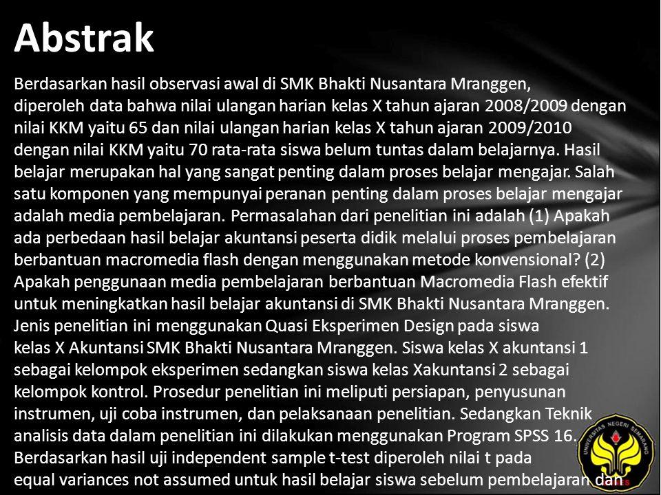Abstrak Berdasarkan hasil observasi awal di SMK Bhakti Nusantara Mranggen, diperoleh data bahwa nilai ulangan harian kelas X tahun ajaran 2008/2009 de