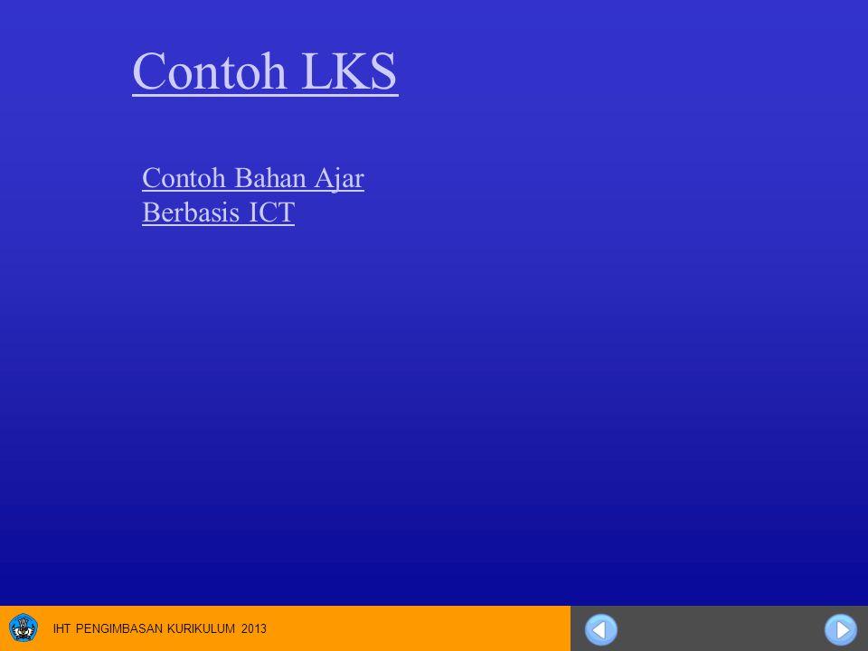 IHT PENGIMBASAN KURIKULUM 2013 Contoh LKS Contoh Bahan Ajar Berbasis ICT