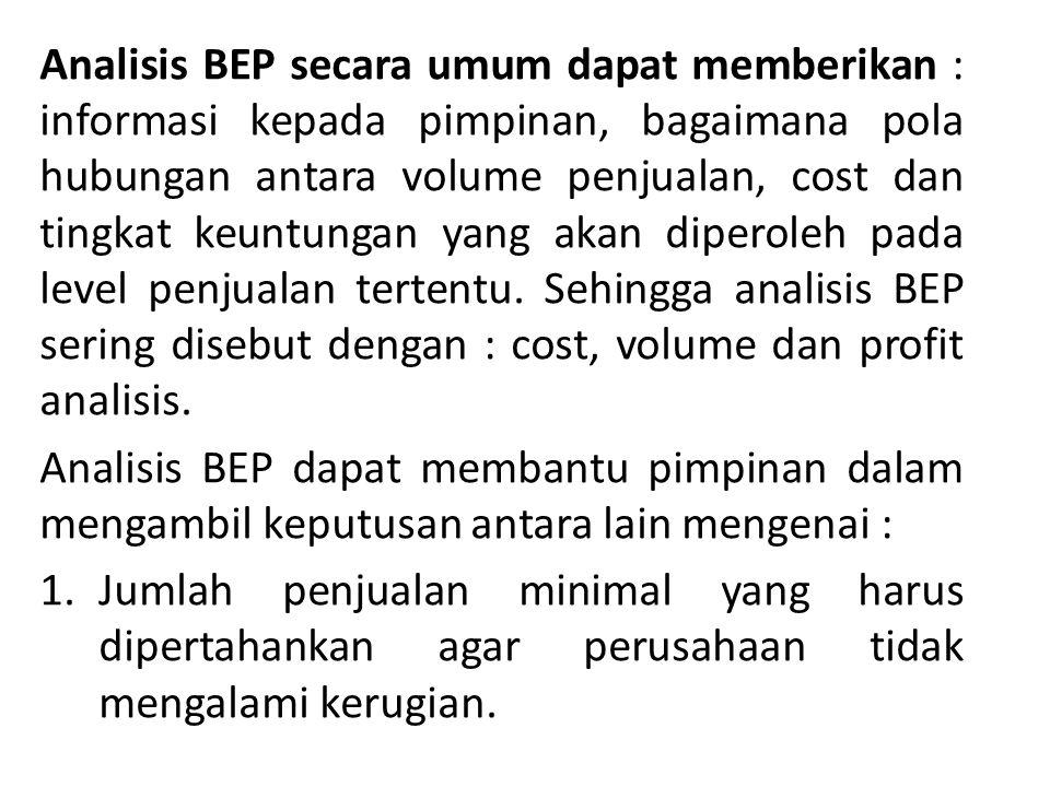 Dari data diatas hitunglah : a.BEP tanpa memperhatikan other incame dan other expenses, BEP dengan memperhatikan other incame dan other expenses .