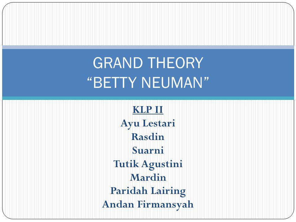 Grand teori Grand teori adalah struktur konseptual model keperawatan yang hampir abstrak, tapi mengusulkan hasil didasarkan pada penggunaan dan aplikasi model dalam praktek keperawatan.