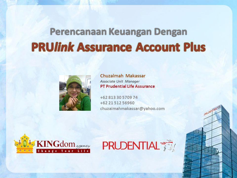 Perencanaan Keuangan DenganPerencanaan Keuangan Dengan Chuzaimah Makassar Associate Unit Manager PT Prudential Life Assurance +62 813 30 5709 74 +62 21 512 56960 chuzaimahmakassar@yahoo.com