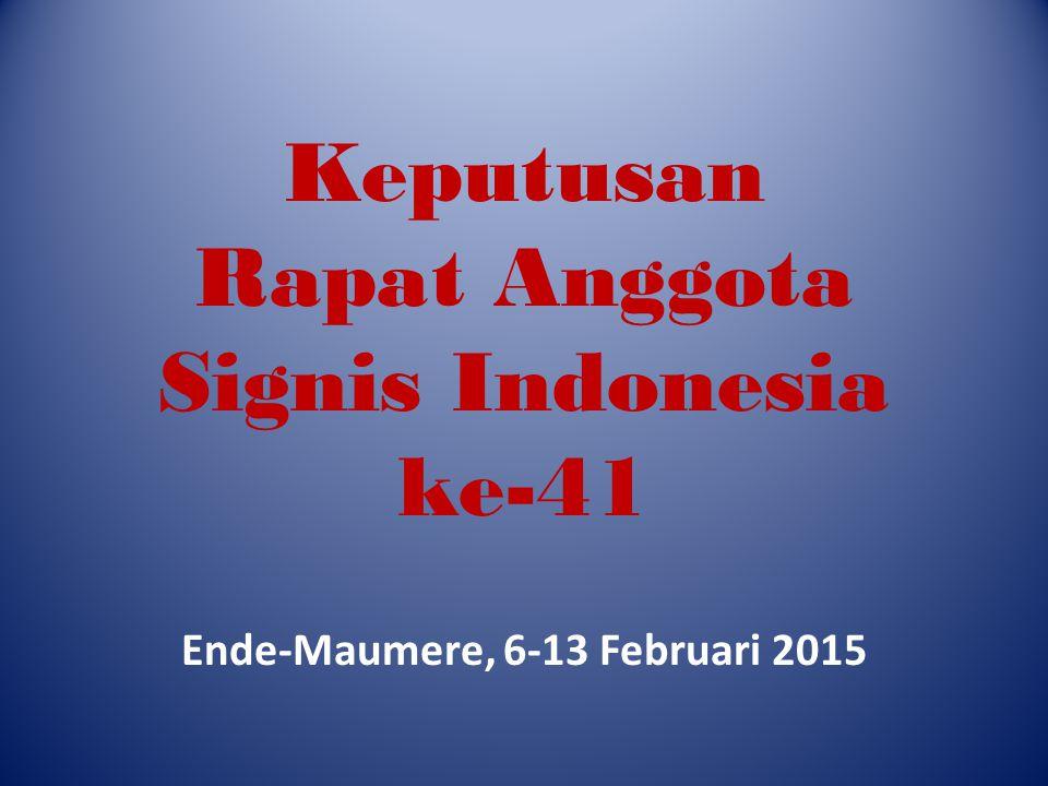 Akreditasi Rapat Anggota Signis Indonesia ke-41 dihadiri oleh Sekretaris Eksekutif Komsos KWI Jumlah suara hadir: 27 (90%); observer 7 orang Anggota yang tidak hadir tanpa keterangan adalah Radio Dirgantara Skadau (2011-2015); Komsos KA Pontianak (2015) Total Anggota Signis Indonesia: 30 terdiri atas 21 komsos; 5 radio; 3 studio and training center dan 1 perorangan