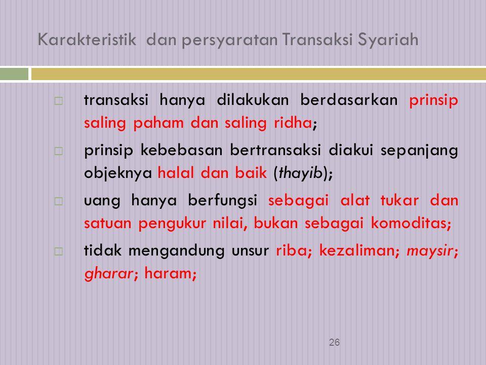 25 Asas Transaksi Syariah 5.Prinsip universalisme (syumuliyah).